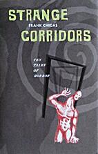 Strange Corridors: Ten Tales of Horror by…