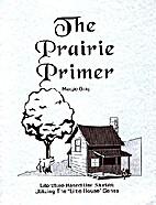 The Prairie Primer: Literature Based Unit…