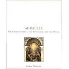 Miracles: The Extraordinary, the Impossible…