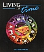 Living in Time: Learning to Experience…