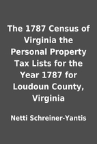 The 1787 Census of Virginia the Personal…