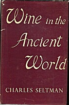 Wine in the Ancient World. by Charles…