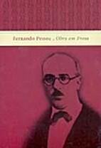 Fernando Pessoa: Obra em Prosa - Volume…