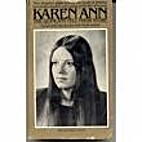 Karen Ann: The Quinlans Tell Their Story by…