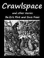 Crawlspace and Other Stories by Dave Freer