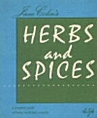 Herbs and Spices by Jane Colin