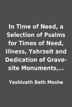 In Time of Need, a Selection of Psalms for…