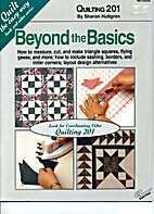 Quilting 201: Beyond the Basics by Sharon…