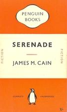 Serenade by James M. Cain