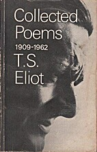 Collected poems by T. S. Eliot
