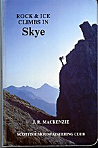 Skye: Rock and Ice Guide (Scottish Rock &…