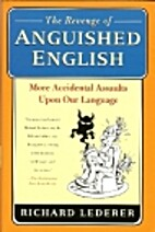 The Revenge of Anguished English: More…