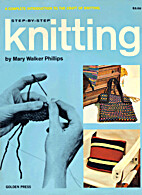 Step-by-Step Knitting: A Complete…