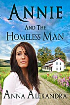 Annie and the Homeless Man by Anna Alexandra