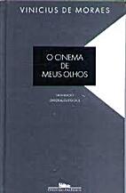 O Cinema de Meus Olhos (Coleção Vinícius…