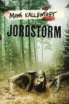 Jordstorm by Mons Kallentoft
