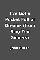 I've Got a Pocket Full of Dreams (from Sing…