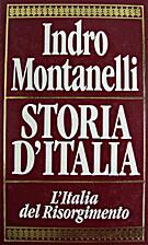 Storia d'Italia L'Italia del risorgimento by…