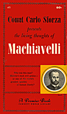 The living thoughts of Machiavelli by…