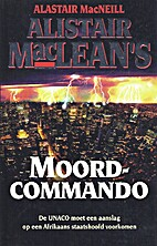 Alistair MacLean's moordcommando by Alastair…