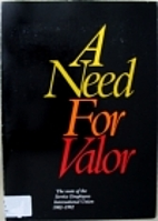 A Need for Valor: The Roots of the Service…