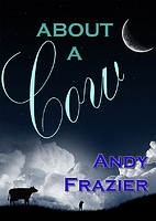 About A Cow (Princess the cow) by Andy…