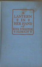A Lantern in Her Hand by Bess Streeter…