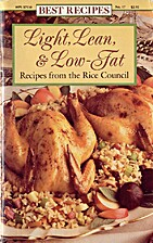 Light, Lean, & Low-Fat Recipes from the Rice…