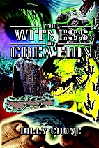 The Witness of Creation by Billy Crone