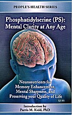 Phosphatidylserine (PS) : mental clarity at…