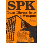 SPK: Turn Illness into a Weapon by…