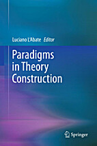 Paradigms in theory construction by Luciano…