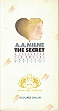 The Secret: A Fairytale for Lovers by A. A.…