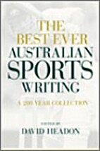 The best ever Australian sports writing : a…