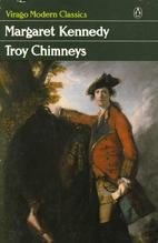 Troy Chimneys by Margaret Kennedy