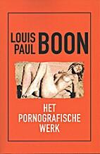 Louis Paul Boon het pornografische werk by…