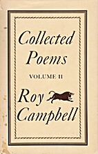 Collected Poems: Volume II by Roy Campbell