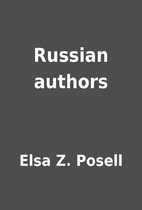 Russian authors by Elsa Z. Posell
