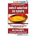 Most-Wanted 30 Soup Recipes: Most-Wanted,…