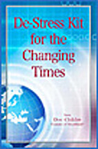 De-stress kit for the changing times by Doc…