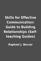 Skills for Effective Communication: Guide to…