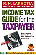 Income Tax Guide for the Taxpayer by Ram…