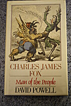 Charles James Fox, Man Of The People by…