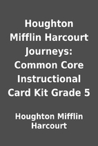 Houghton Mifflin Harcourt Journeys: Common…