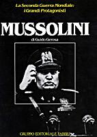 Mussolini by Guido Gerosa