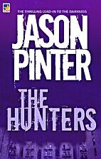 The Hunters by Jason Pinter