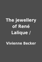 The jewellery of René Lalique / by Vivienne…