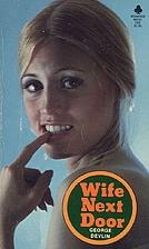 Wife Next Door by George Devlin