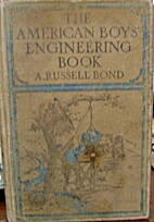 The American Boys' Engineering Book by…