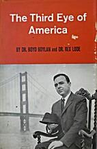 The third eye of America by Boyd Boylan